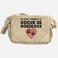 My Best Friend Is A Dogue de Bordeaux Messenger Ba