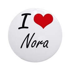 I Love Nora artistic design Round Ornament