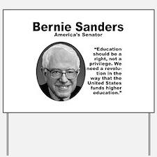 Sanders: Education Yard Sign