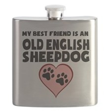 My Best Friend Is An Old English Sheepdog Flask