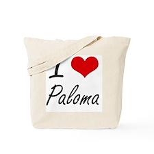 I Love Paloma artistic design Tote Bag