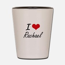 I Love Rachael artistic design Shot Glass