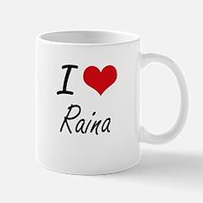 I Love Raina artistic design Mugs