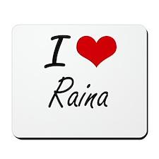 I Love Raina artistic design Mousepad