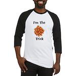 I'm The Trick (candy corn) Baseball Jersey