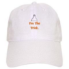 I'm The Trick (ghost) Baseball Cap