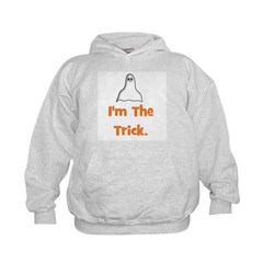 I'm The Trick (ghost) Hoodie