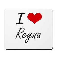 I Love Reyna artistic design Mousepad