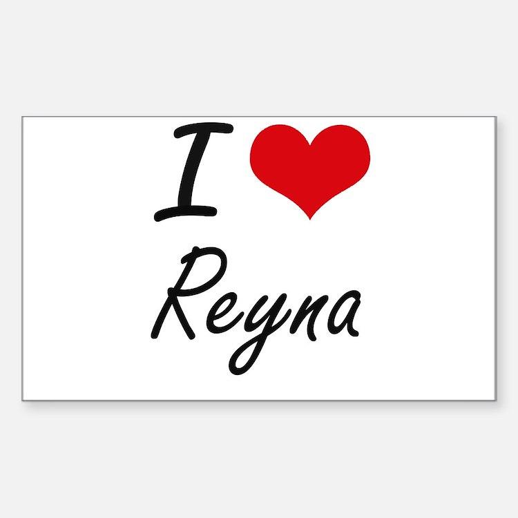 I Love Reyna artistic design Decal