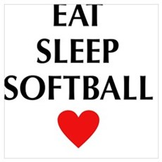 Eat Sleep Softball Poster