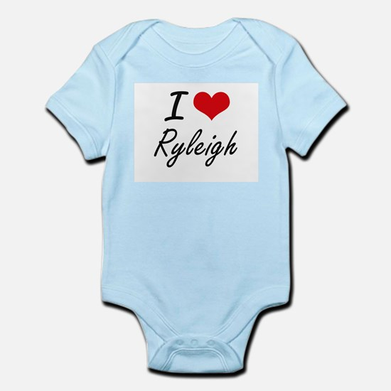 I Love Ryleigh artistic design Body Suit