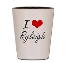 I Love Ryleigh artistic design Shot Glass