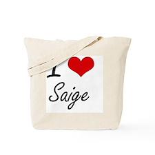 I Love Saige artistic design Tote Bag