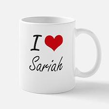 I Love Sariah artistic design Mugs