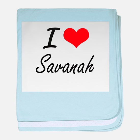 I Love Savanah artistic design baby blanket
