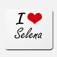 I Love Selena artistic design Mousepad