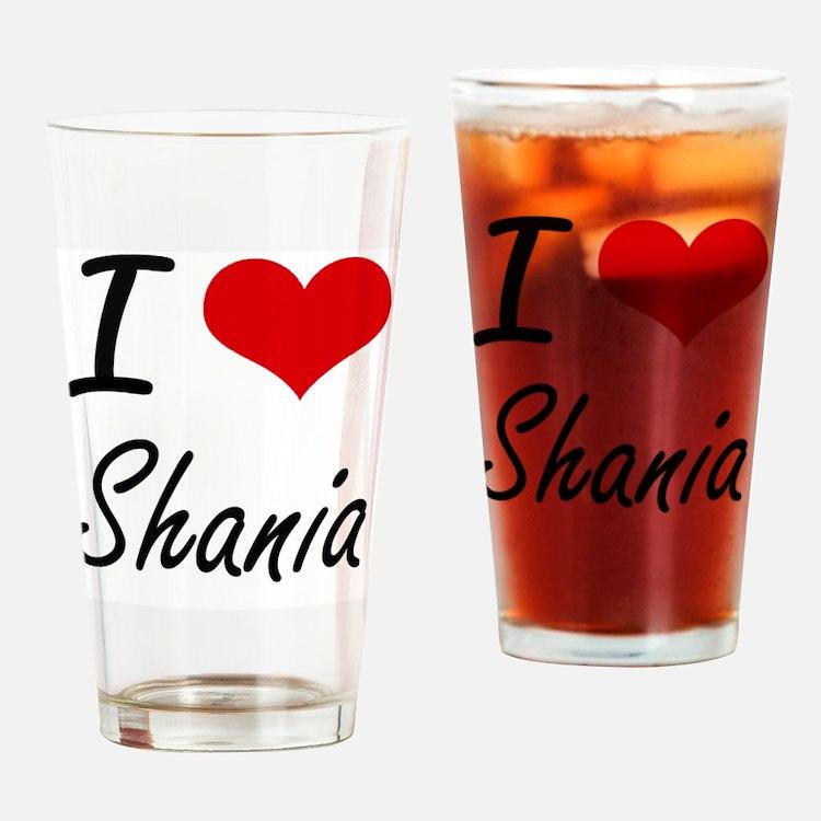 I Love Shania artistic design Drinking Glass