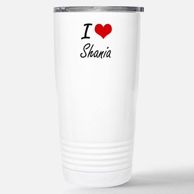 I Love Shania artistic Stainless Steel Travel Mug