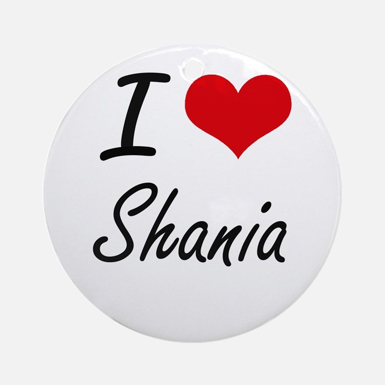 I Love Shania artistic design Round Ornament