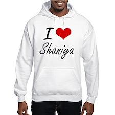 I Love Shaniya artistic design Hoodie Sweatshirt