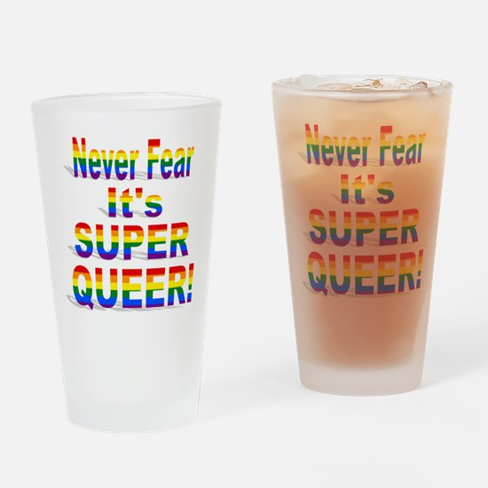 Never Fear It's Super Queer Rainbow Drinking Glass
