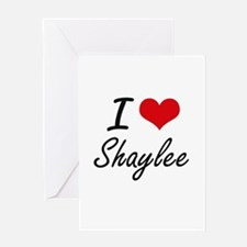 I Love Shaylee artistic design Greeting Cards