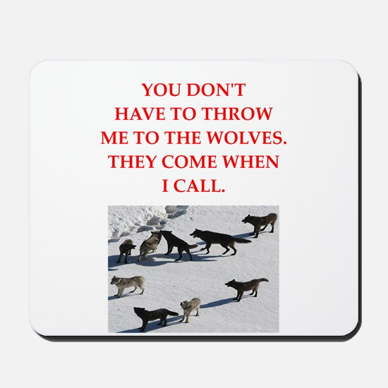 thrpwn to the wolves Mousepad