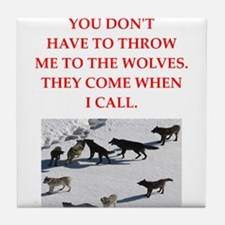 thrpwn to the wolves Tile Coaster