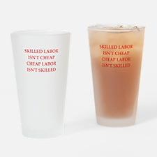 skilled labor Drinking Glass