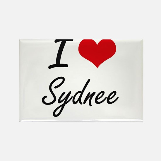 I Love Sydnee artistic design Magnets