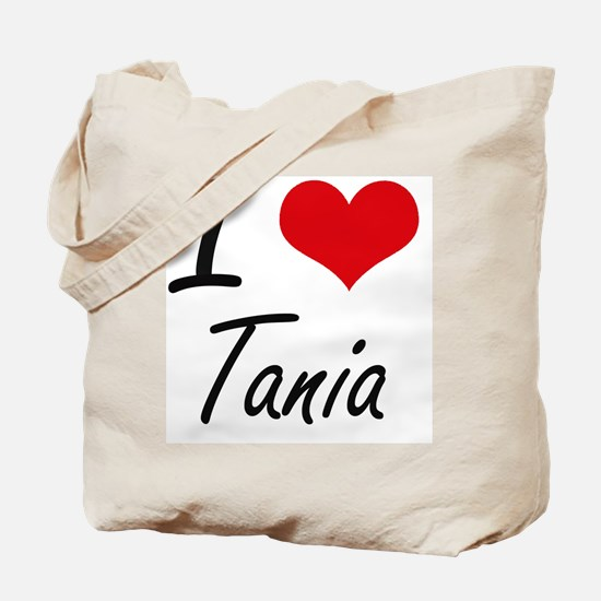 I Love Tania artistic design Tote Bag