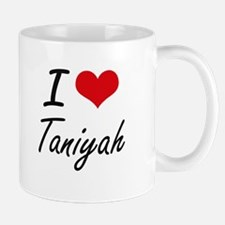 I Love Taniyah artistic design Mugs