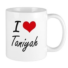 I Love Taniyah artistic design Mugs