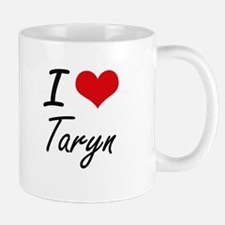 I Love Taryn artistic design Mugs
