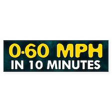 0-60 in 10 Minutes Bumper Car Sticker