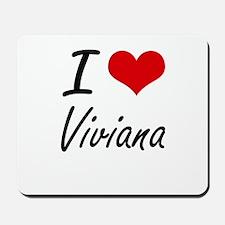 I Love Viviana artistic design Mousepad