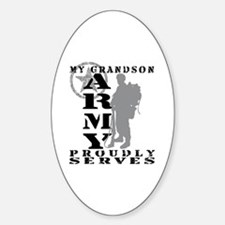 Grandson Proudly Serves 2 - ARMY Oval Decal