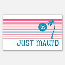 Stripe Just Maui'd '09 Decal