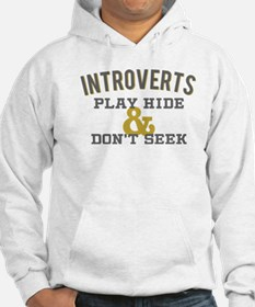 Introverts Hide and Don't Seek Hoodie
