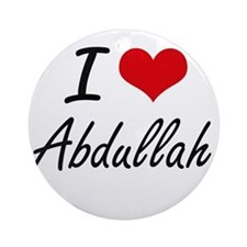 I Love Abdullah Round Ornament