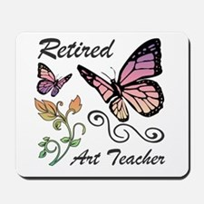 Retired Art Teacher Mousepad