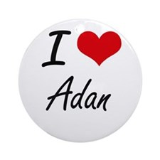 I Love Adan Round Ornament
