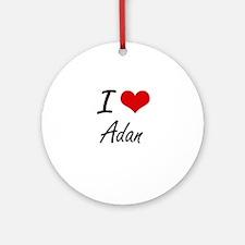 I Love Adan Round Ornament