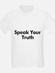 Speak Your Truth T-Shirt