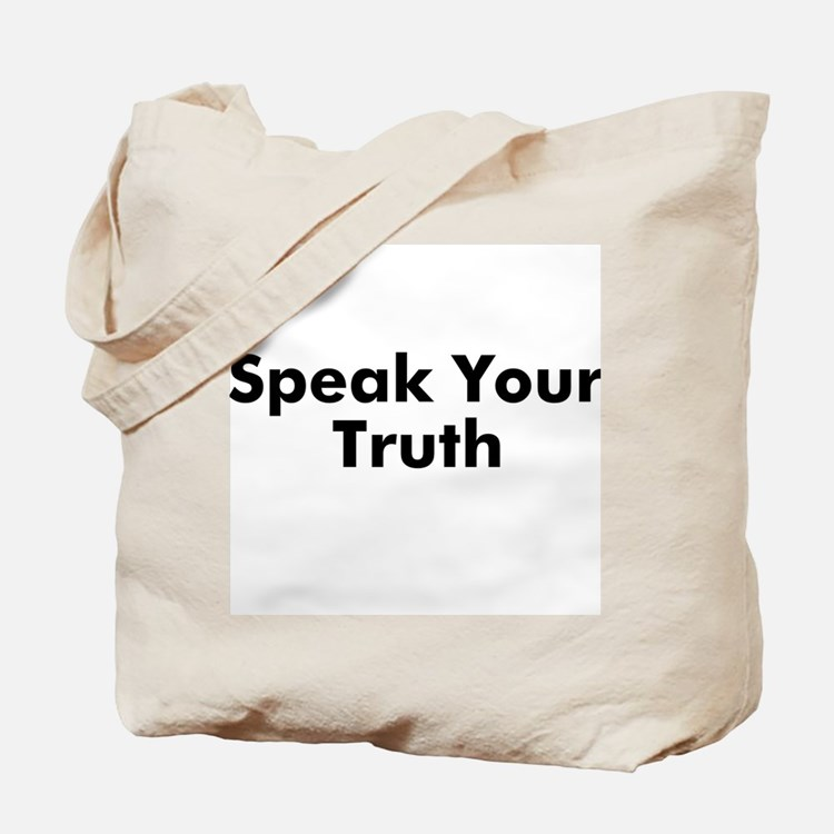Speak Your Truth Tote Bag