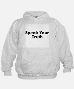Speak Your Truth Hoodie