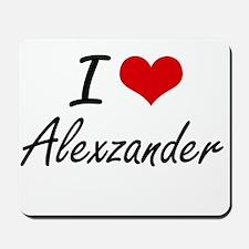 I Love Alexzander Mousepad