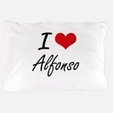 I Love Alfonso Pillow Case