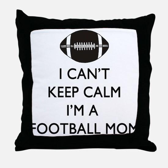 Keep Calm Football Mom Throw Pillow