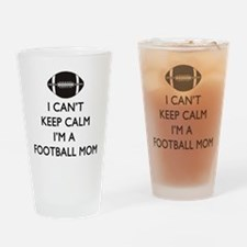 Keep Calm Football Mom Drinking Glass